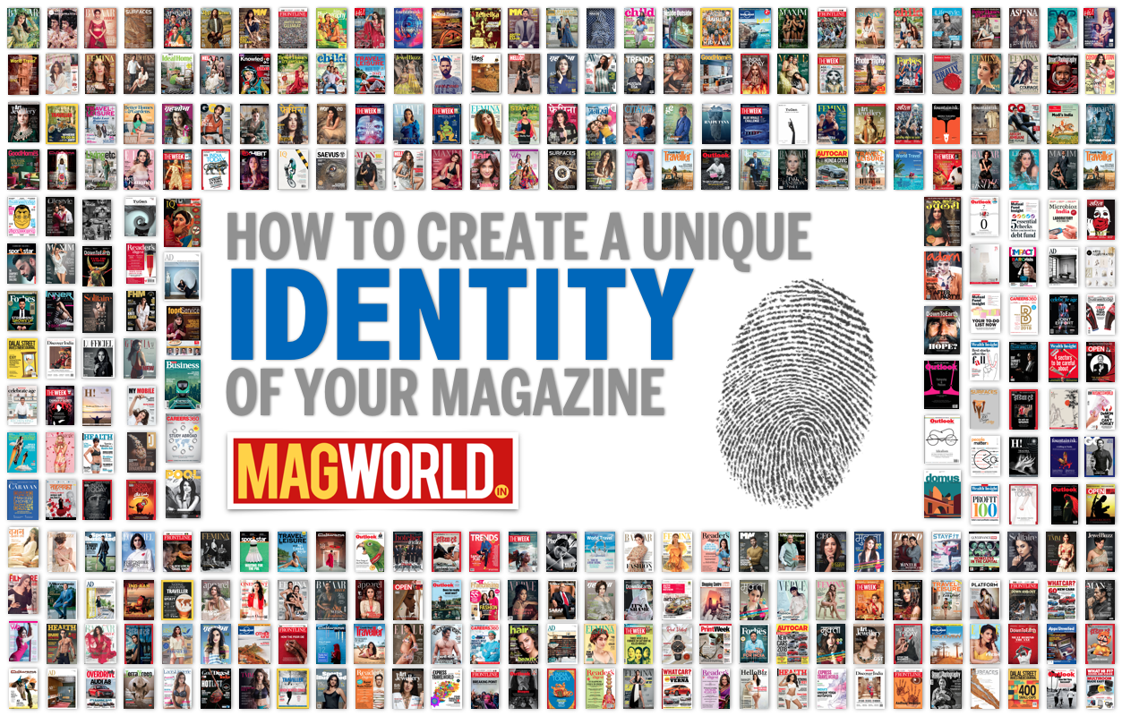 How to create a unique identity of your magazine - MAGworld